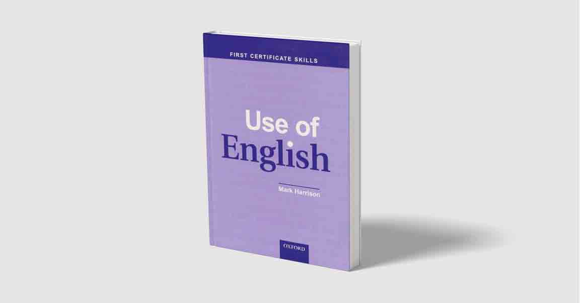 First Certificate Skills Use Of English with Answer Key and Tests by Mark Harrison